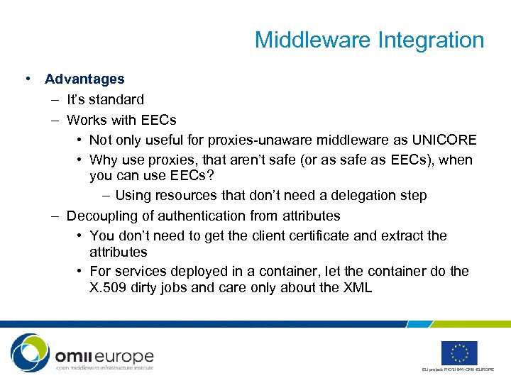Middleware Integration • Advantages – It's standard – Works with EECs • Not only