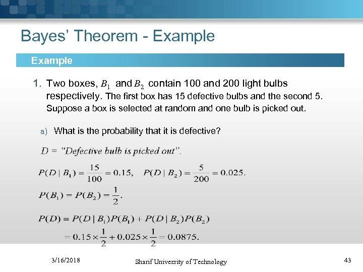 PROBABILITY AND STATISTICS FOR ENGINEERING Hossein Sameti Sharif