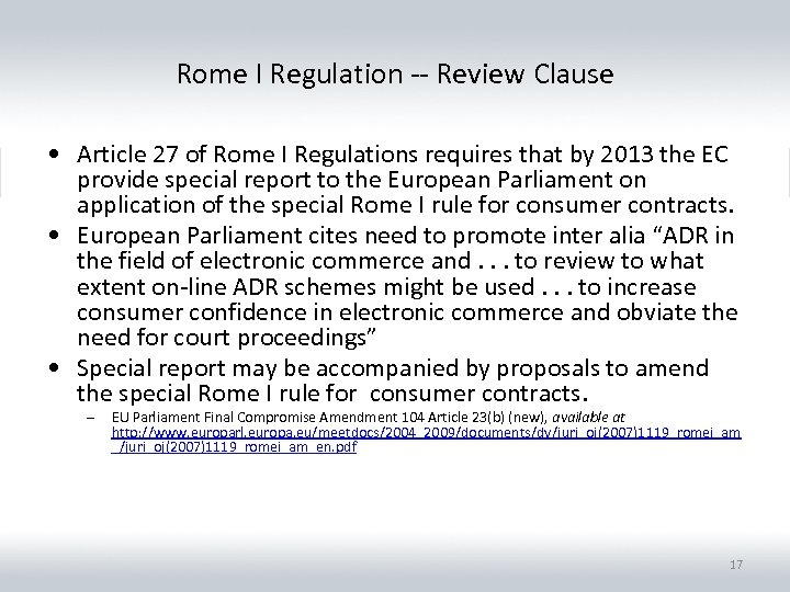 Rome I Regulation -- Review Clause • Article 27 of Rome I Regulations requires