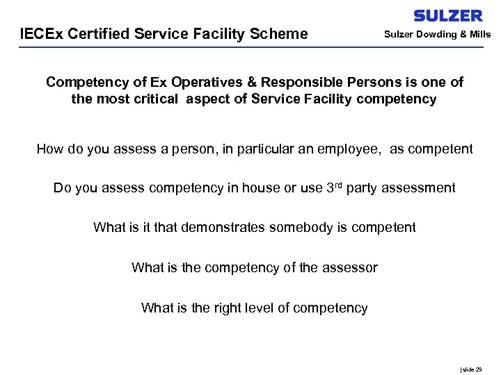 IECEx Certified Service Facility Scheme Sulzer Dowding & Mills Competency of Ex Operatives &