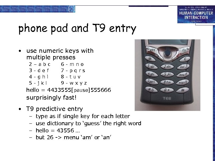 phone pad and T 9 entry • use numeric keys with multiple presses 2