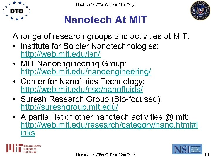 Unclassified//For Official Use Only Nanotech At MIT A range of research groups and activities