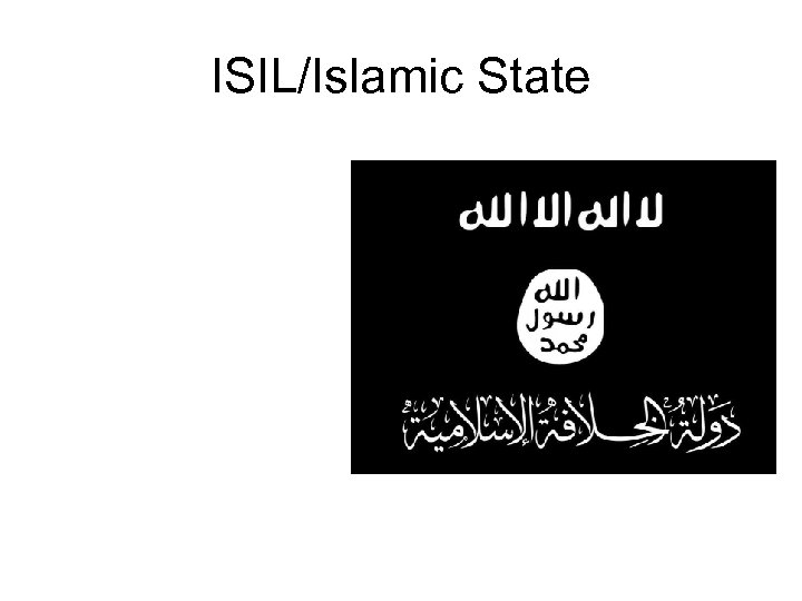 ISIL/Islamic State