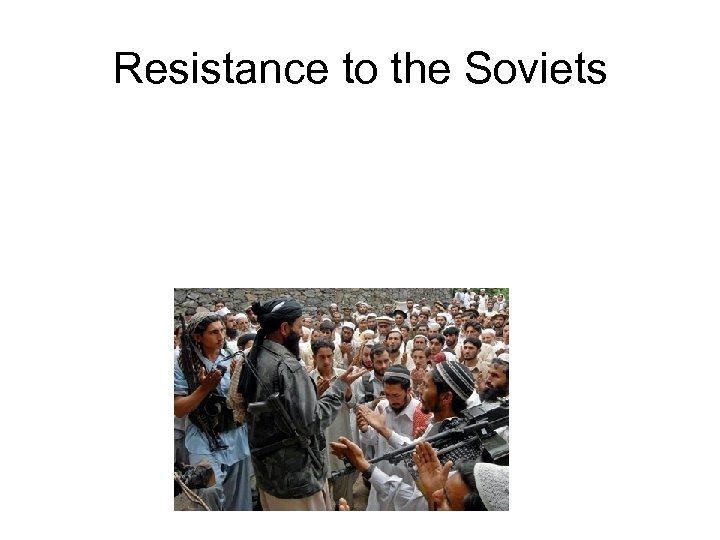 Resistance to the Soviets