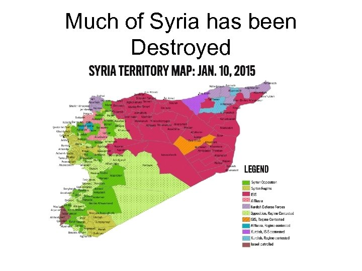 Much of Syria has been Destroyed