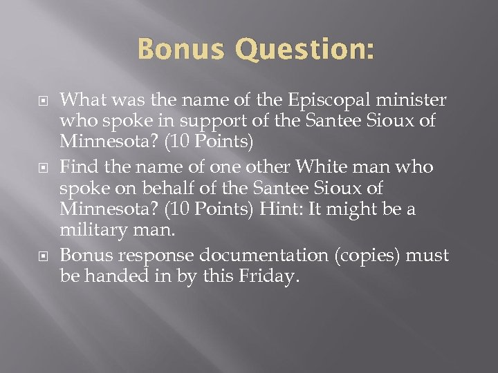 Bonus Question: What was the name of the Episcopal minister who spoke in support