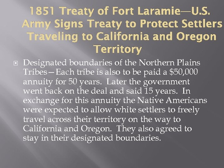 1851 Treaty of Fort Laramie—U. S. Army Signs Treaty to Protect Settlers Traveling to