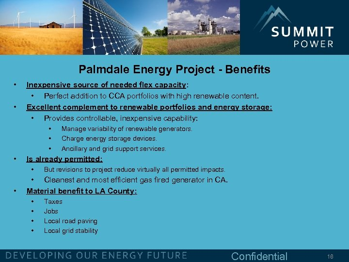 Palmdale Energy Project - Benefits • • Inexpensive source of needed flex capacity: •