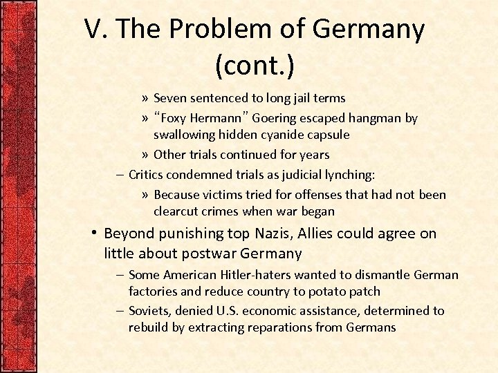V. The Problem of Germany (cont. ) » Seven sentenced to long jail terms