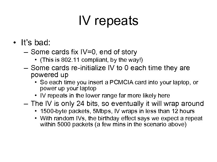 IV repeats • It's bad: – Some cards fix IV=0, end of story •