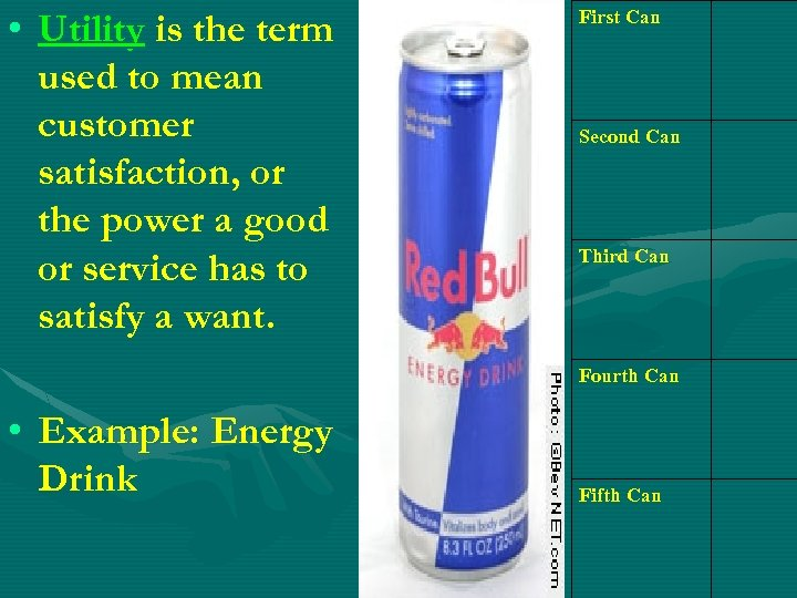 • Utility is the term used to mean customer satisfaction, or the power
