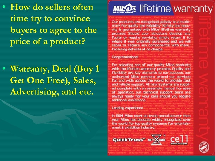 • How do sellers often time try to convince buyers to agree to