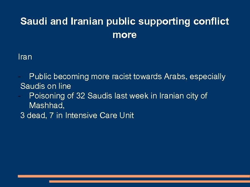 Saudi and Iranian public supporting conflict more Iran - Public becoming more racist towards