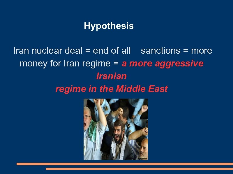 Hypothesis Iran nuclear deal = end of all sanctions = more money for Iran