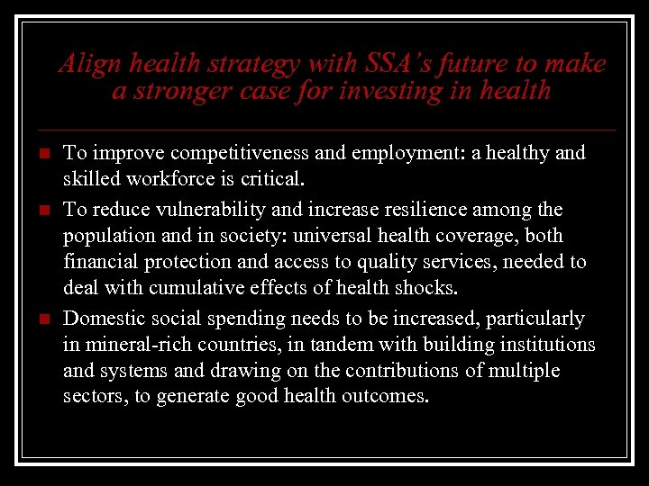 Align health strategy with SSA's future to make a stronger case for investing in