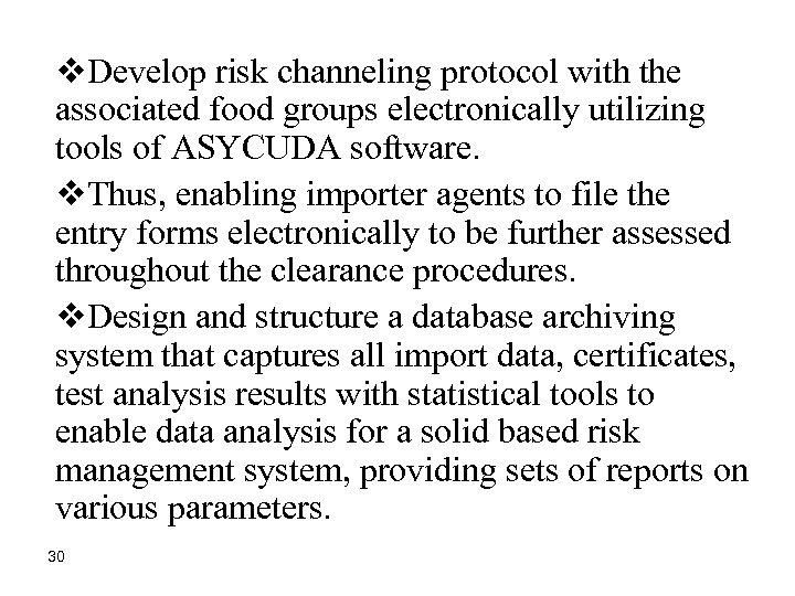 v. Develop risk channeling protocol with the associated food groups electronically utilizing tools of