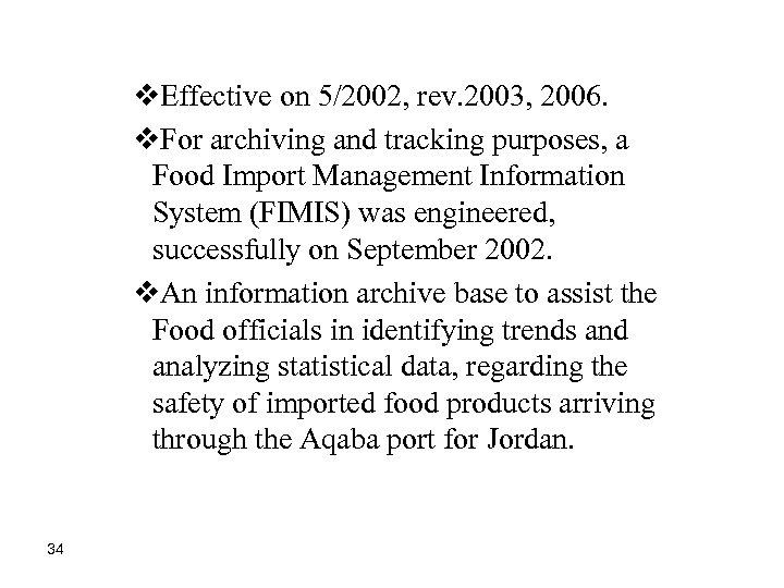 v. Effective on 5/2002, rev. 2003, 2006. v. For archiving and tracking purposes, a