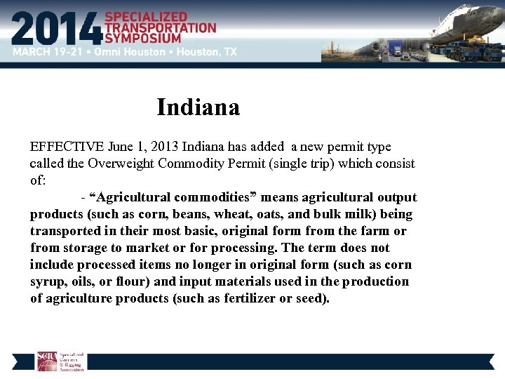 Indiana EFFECTIVE June 1, 2013 Indiana has added a new permit type called the