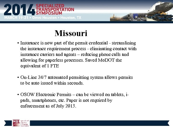 Missouri • Insurance is now part of the permit credential - streamlining the insurance