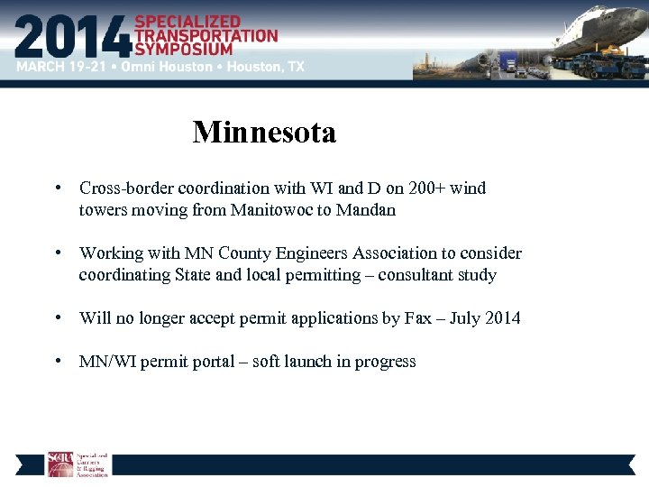 Minnesota • Cross-border coordination with WI and D on 200+ wind towers moving from