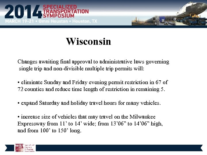 Wisconsin Changes awaiting final approval to administrative laws governing single trip and non-divisible multiple