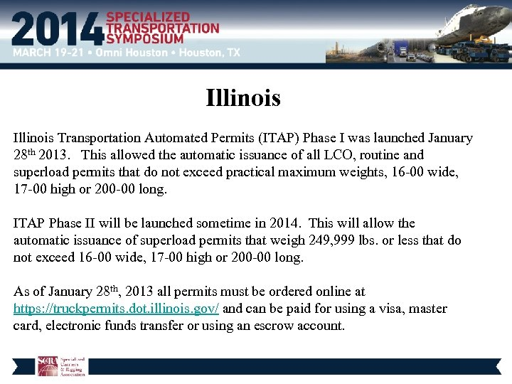 Illinois Transportation Automated Permits (ITAP) Phase I was launched January 28 th 2013. This