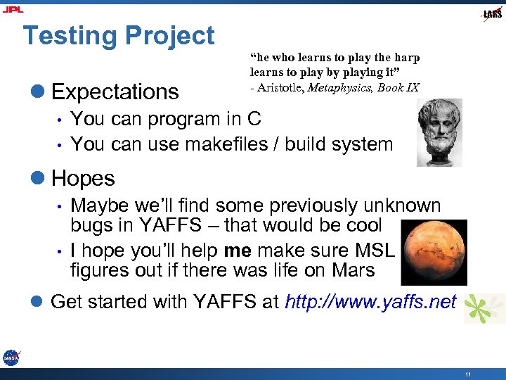 """Testing Project l Expectations • • """"he who learns to play the harp learns"""