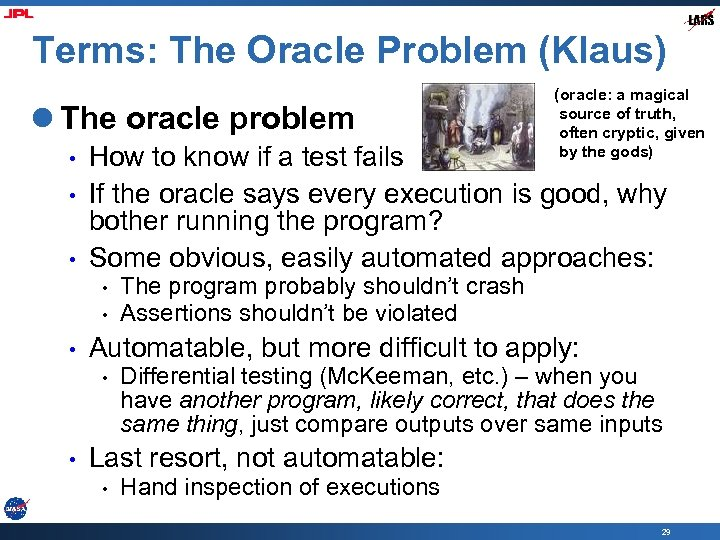 Terms: The Oracle Problem (Klaus) l The oracle problem • • • How to