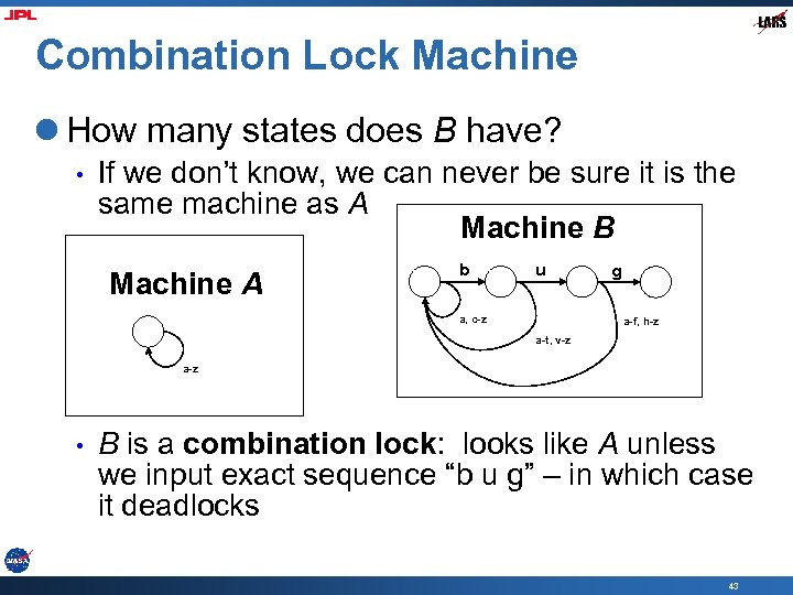 Combination Lock Machine l How many states does B have? • If we don't