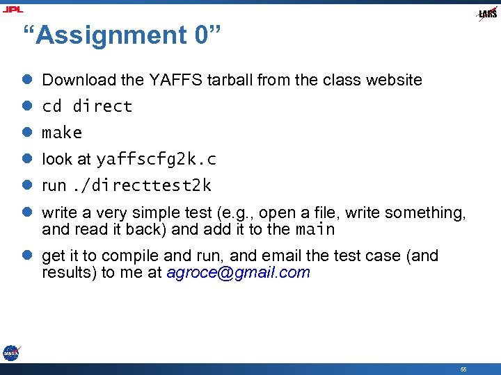 """""""Assignment 0"""" l Download the YAFFS tarball from the class website l cd direct"""