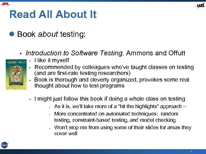 Read All About It l Book about testing: • Introduction to Software Testing, Ammons