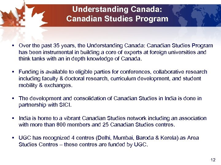 Understanding Canada: Canadian Studies Program § Over the past 35 years, the Understanding Canada: