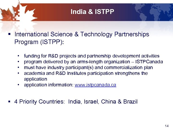 India & ISTPP § International Science & Technology Partnerships Program (ISTPP): • • funding
