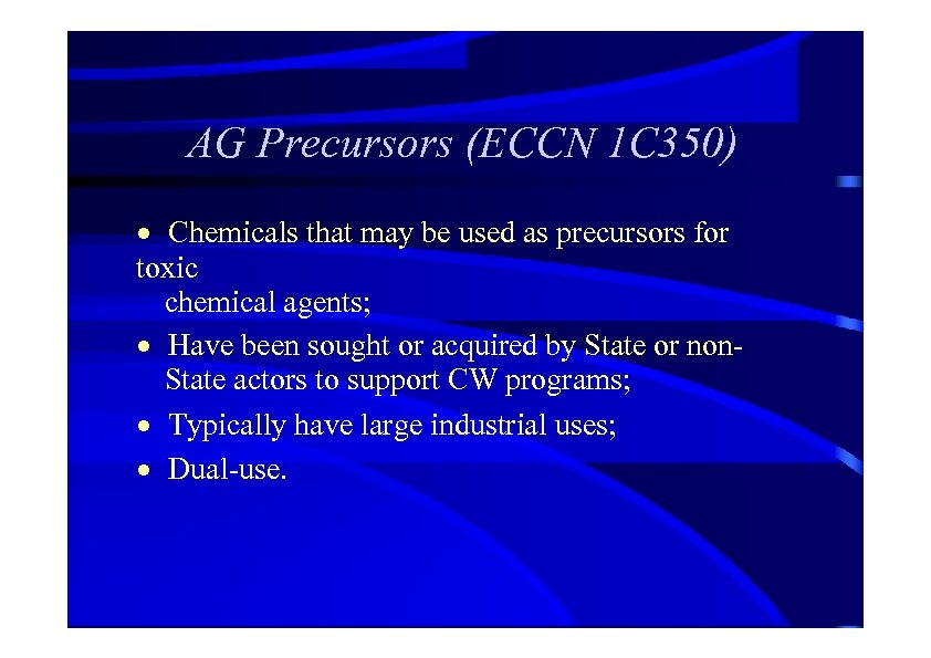 AG Precursors (ECCN 1 C 350) · Chemicals that may be used as precursors