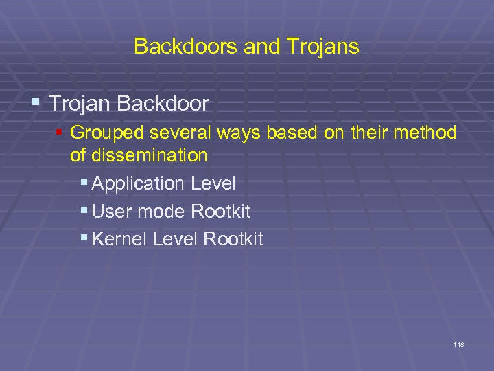 Backdoors and Trojans § Trojan Backdoor § Grouped several ways based on their method