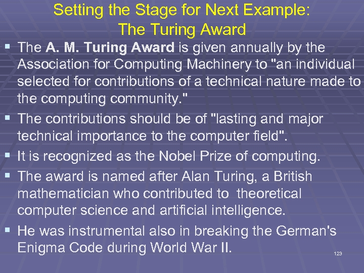 Setting the Stage for Next Example: The Turing Award § The A. M. Turing