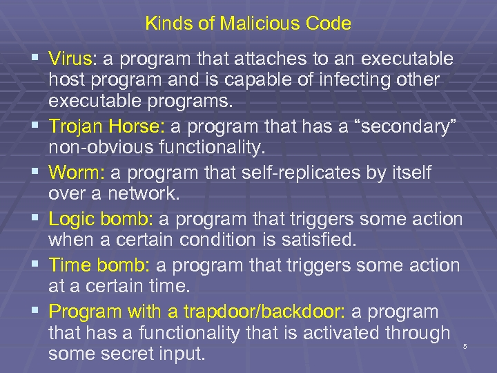 Kinds of Malicious Code § Virus: a program that attaches to an executable §