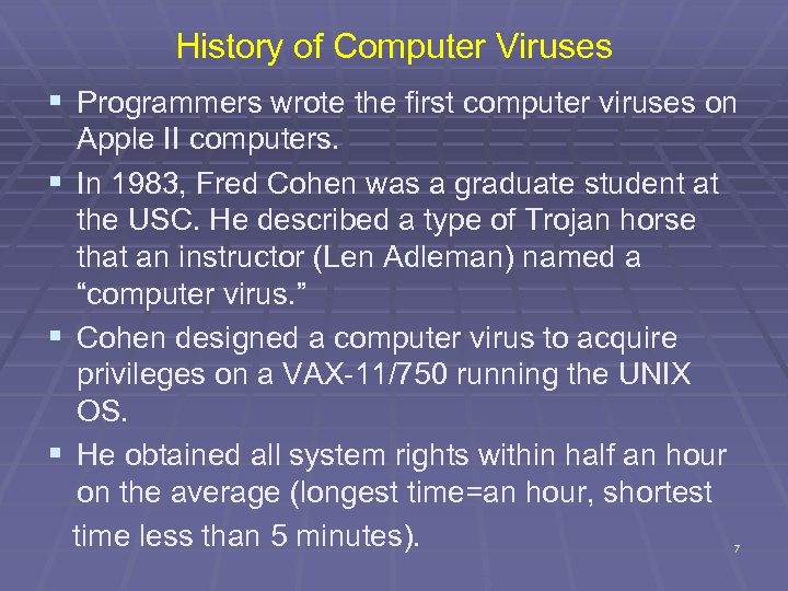 History of Computer Viruses § Programmers wrote the first computer viruses on Apple II