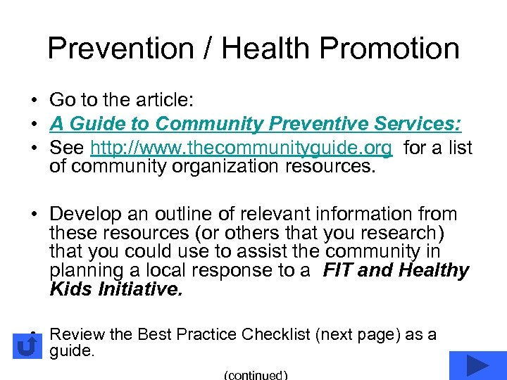 Prevention / Health Promotion • Go to the article: • A Guide to Community