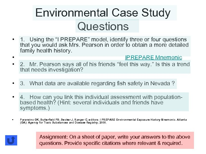 """Environmental Case Study Questions • 1. Using the """"I PREPARE"""" model, identify three or"""
