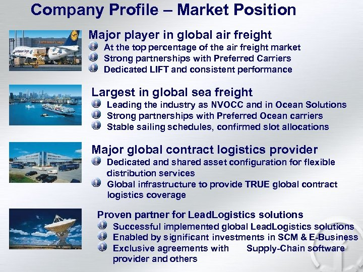 Company Profile – Market Position Major player in global air freight At the top
