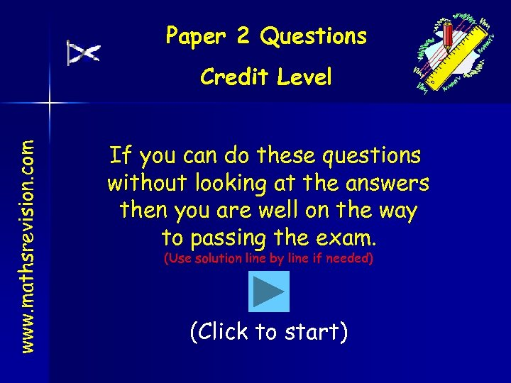Paper 2 Questions www. mathsrevision. com Credit Level If you can do these questions