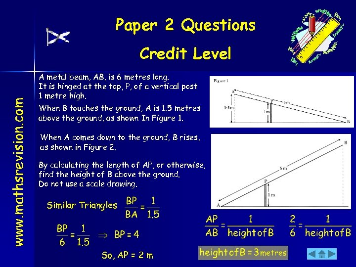 Paper 2 Questions www. mathsrevision. com Credit Level A metal beam, AB, is 6