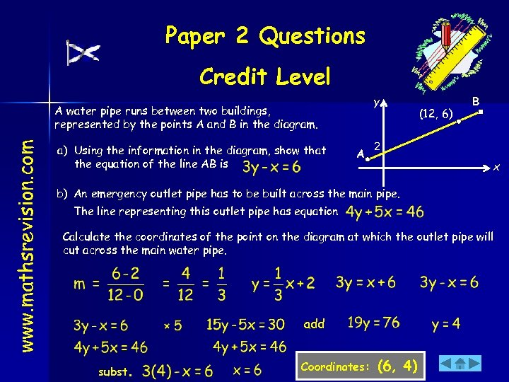 Paper 2 Questions Credit Level y www. mathsrevision. com A water pipe runs between