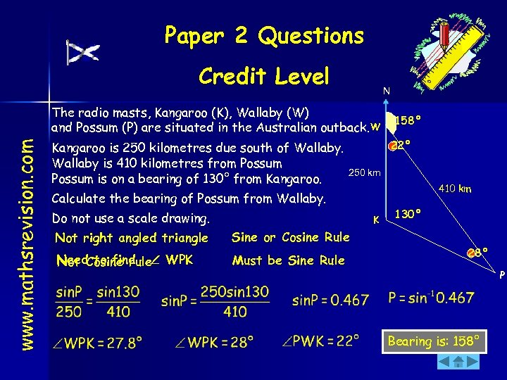 Paper 2 Questions Credit Level N www. mathsrevision. com The radio masts, Kangaroo (K),