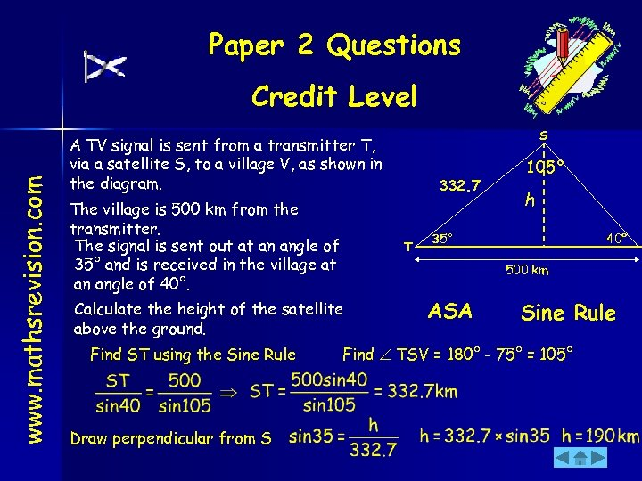 Paper 2 Questions www. mathsrevision. com Credit Level S A TV signal is sent