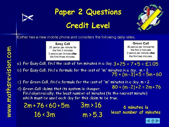 Paper 2 Questions Credit Level Esther has a new mobile phone and considers the