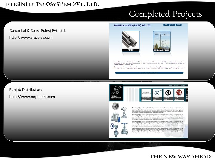 ETERNITY INFOSYSTEM PVT. LTD. Completed Projects Sohan Lal & Sons (Poles) Pvt. Ltd. http: