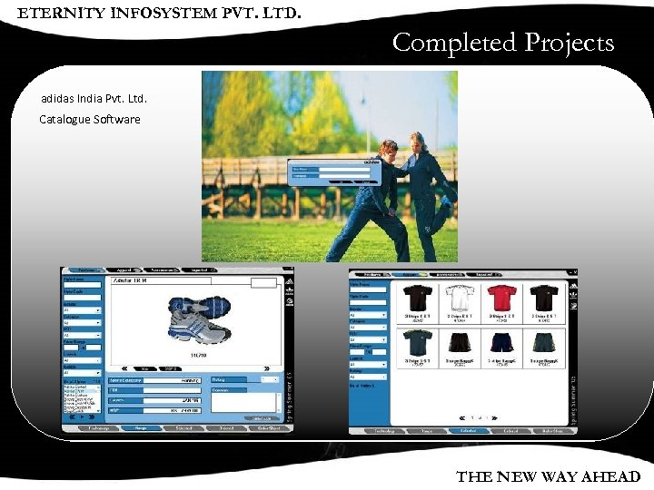 ETERNITY INFOSYSTEM PVT. LTD. Completed Projects adidas India Pvt. Ltd. Catalogue Software THE NEW