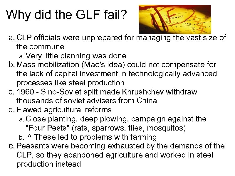Why did the GLF fail? a. CLP officials were unprepared for managing the vast